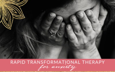Defeating Anxiety with Rapid Transformational Therapy